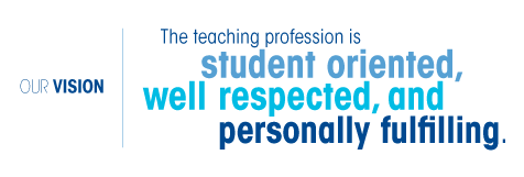 The teaching profession is student-oriented, well-respected, and personally fulfilling.